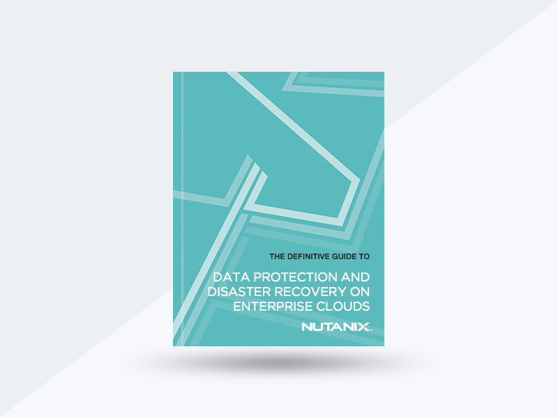 The Definitive Guide To Data Protection And Disaster Recovery