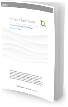 Nutanix Shadow Clones Tech Note
